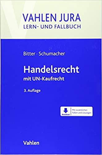 Dieses Bild hat ein leeres Alt-Attribut. Der Dateiname ist Bitter-Schumacher-Handelsrecht-mit-UN-Kaufrecht.jpg
